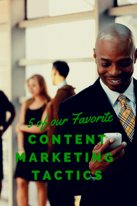 Traditional advertising and newer digital advertising can generate exposure, but the prolonged brand experience comes from providing meaningful value to clients and prospects on a consistent basis.  This is what content marketing delivers. Consistent quality. There are a few basic tactics that are like the foundation garments or building blocks of any good content marketing program. Here are our must haves…