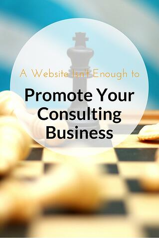 A_Website_Isnt_Enough_To_Promote_Your_Consulting_Business_Pinterest.jpg