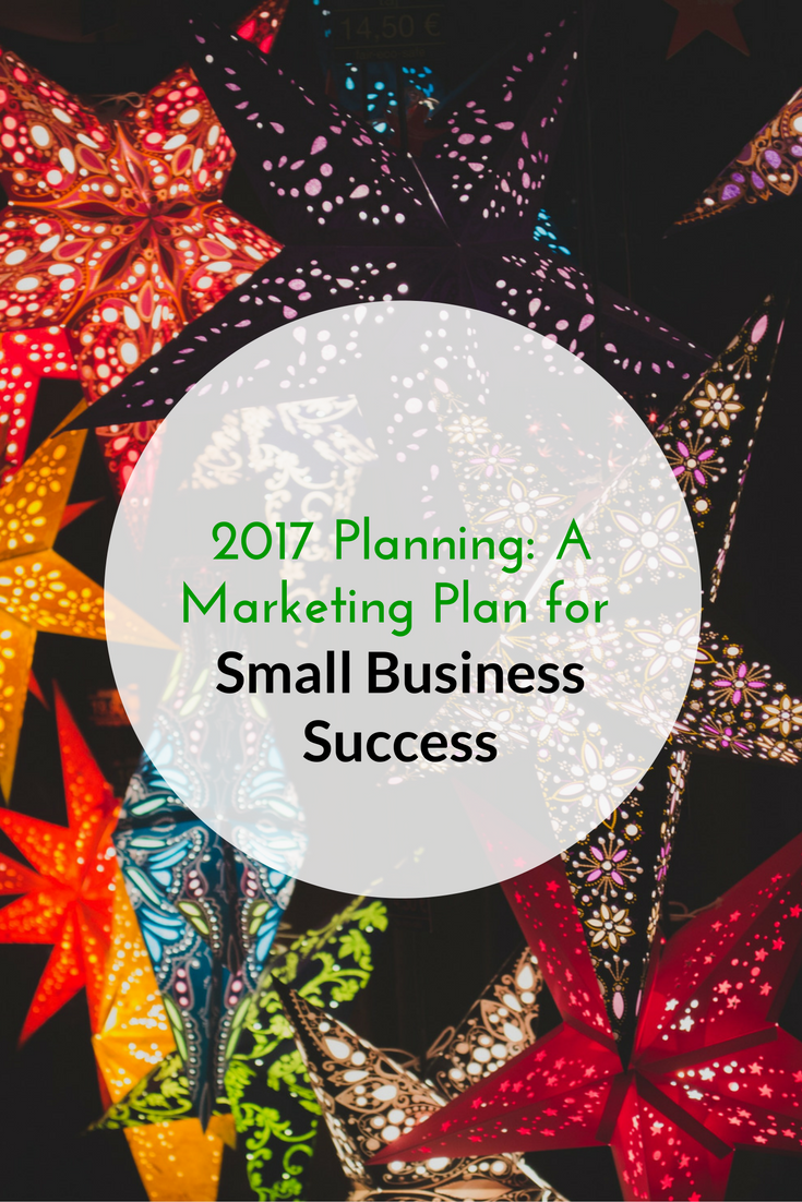 2017 Planning A Marketing Plan For Small Business Success PIN.png