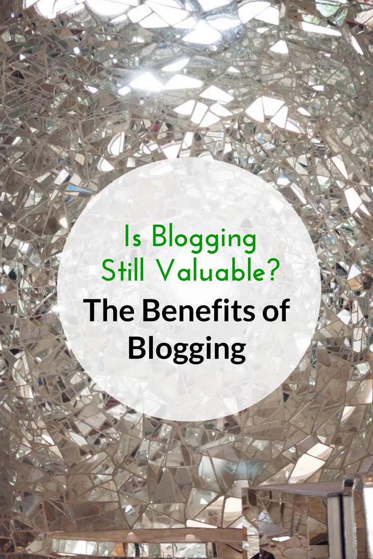 Is-Blogging-Still-Valuable--The-Benefits-of-Blogging-PIN.png