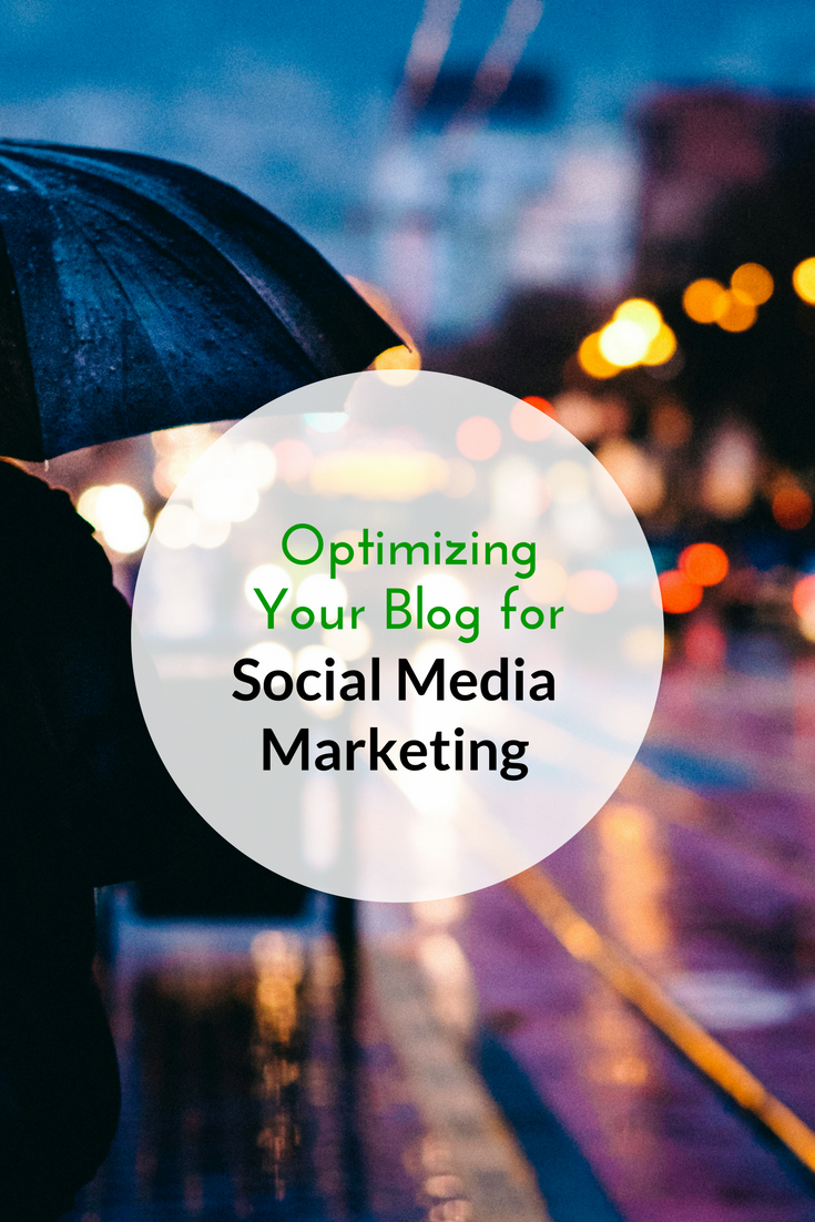 Optimizing-Your-Blog-for-Social-Media-Marketing-PIN.png