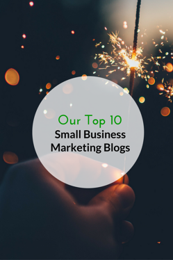 Our-Top-10-Small-Business-Marketing-Blogs-PIN.png