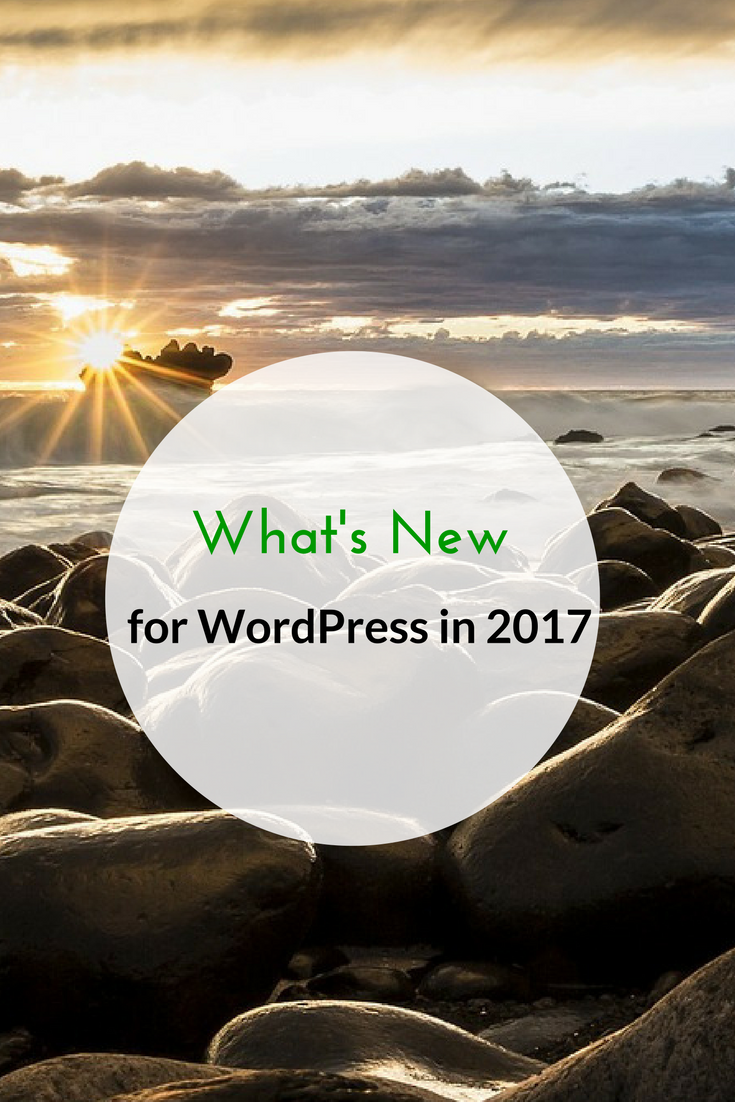 What's New for WordPress in 2017
