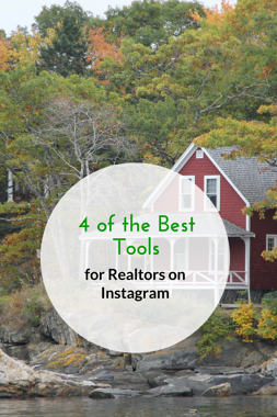 4 of the Best Tools for Realtors on Instagram