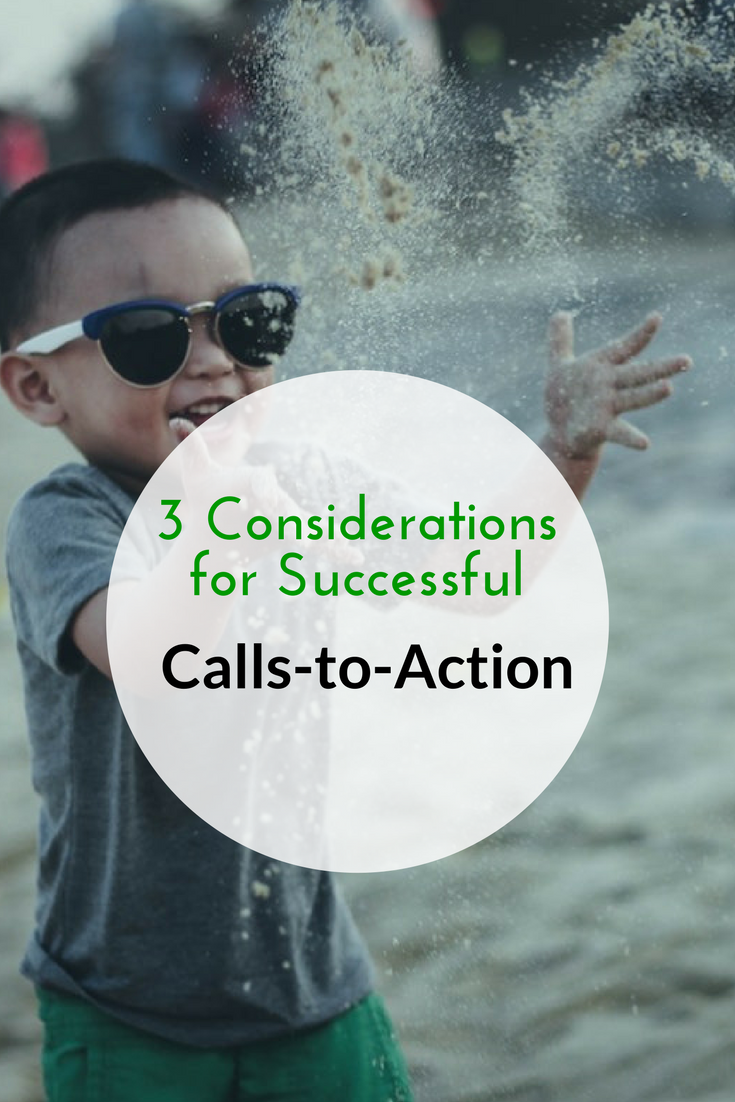 3 Considerations for Successful Calls-to-Action