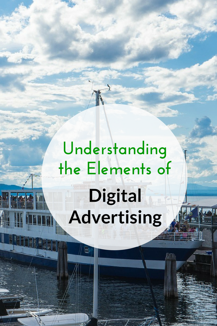 Understanding the Elements of Digital Advertising