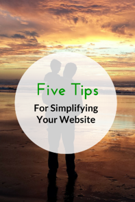 5 tips for simplifying your website