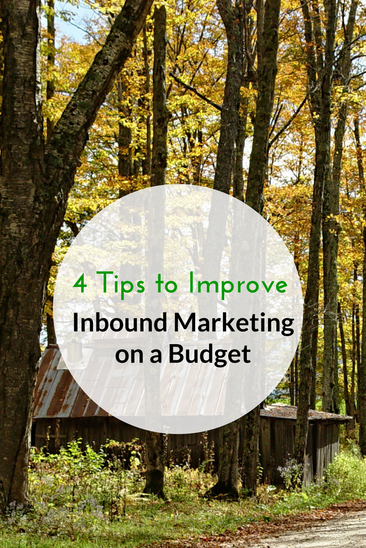 4 Tips the Improve Inbound Marketing on a Budget