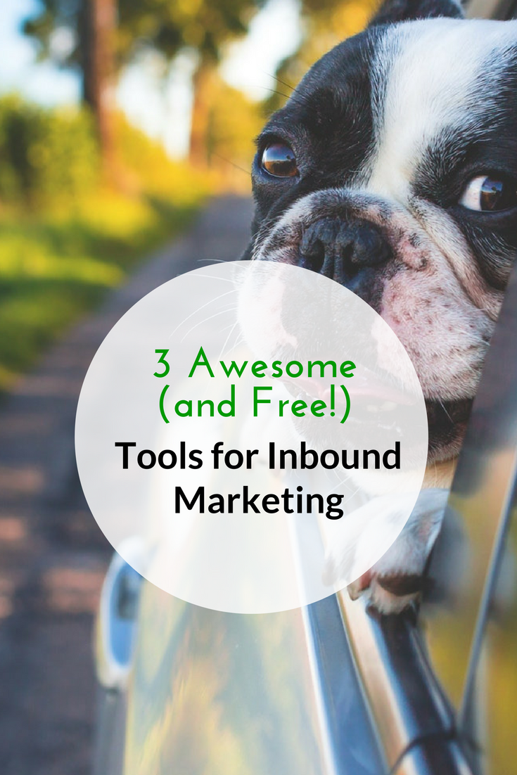 3 Awesome (and Free!) Tools for Inbound Marketing