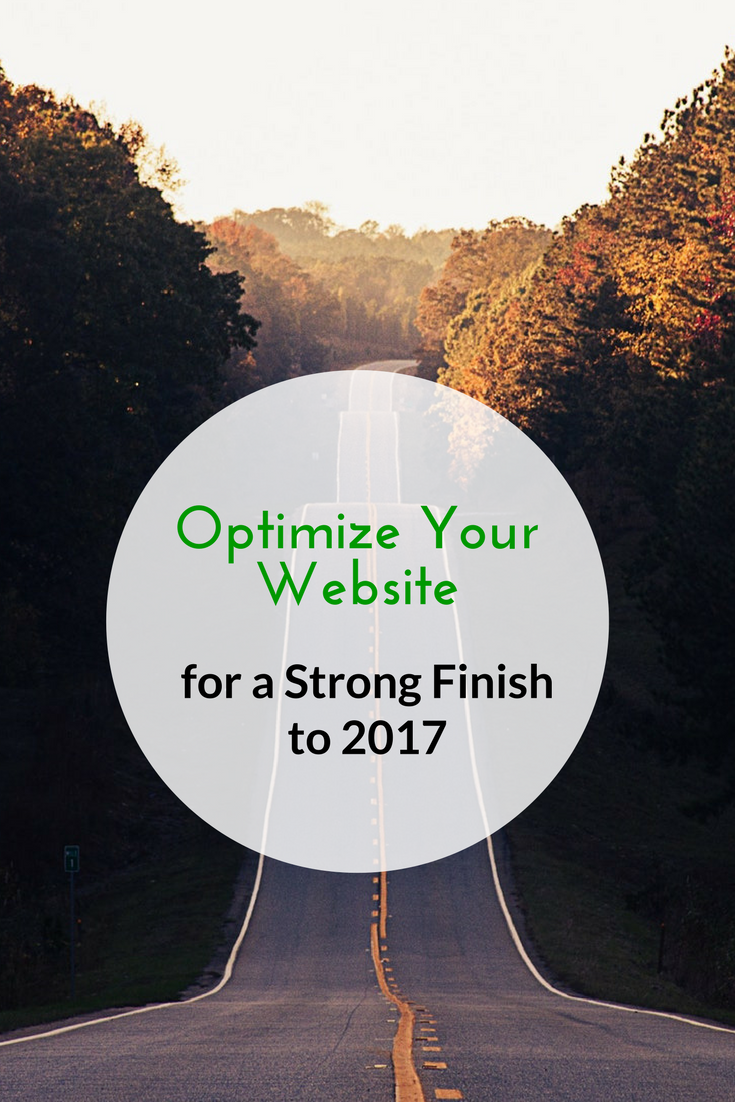 Optimize Your Website for a Strong Finish to 2017