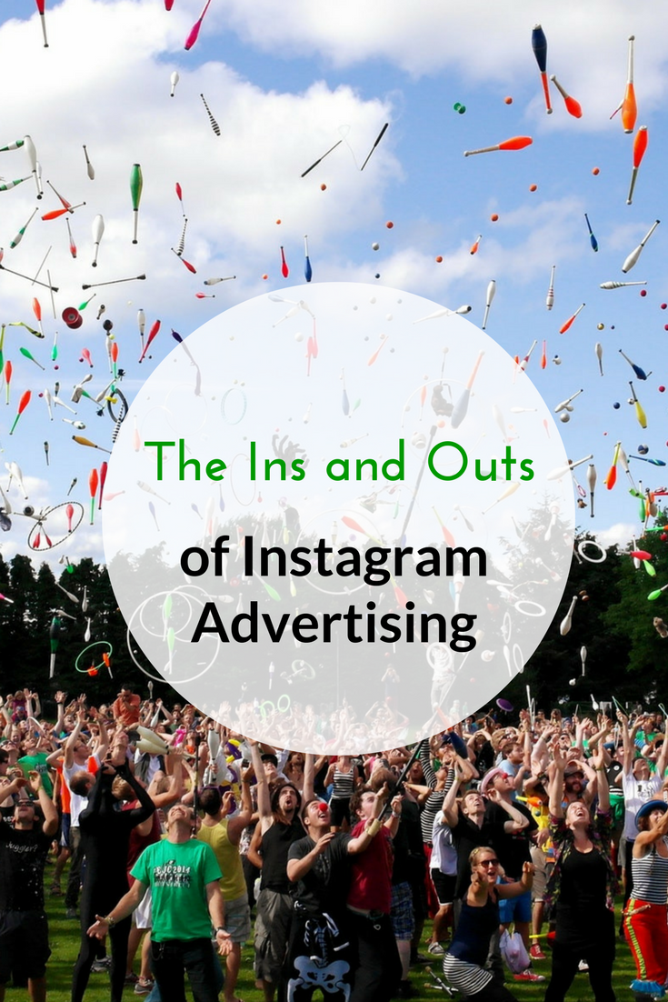 The Ins and Outs of Instagram Advertising