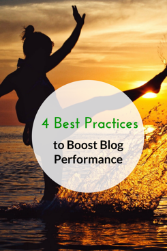 4 Best Practices to Boost Blog Performance