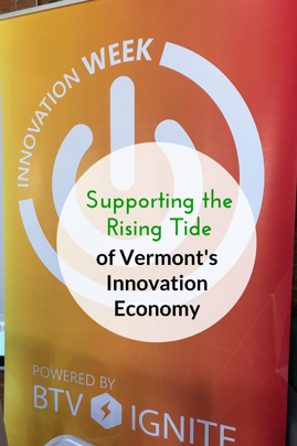 Supporting the Rising Tide of Vermont's Innovation Economy