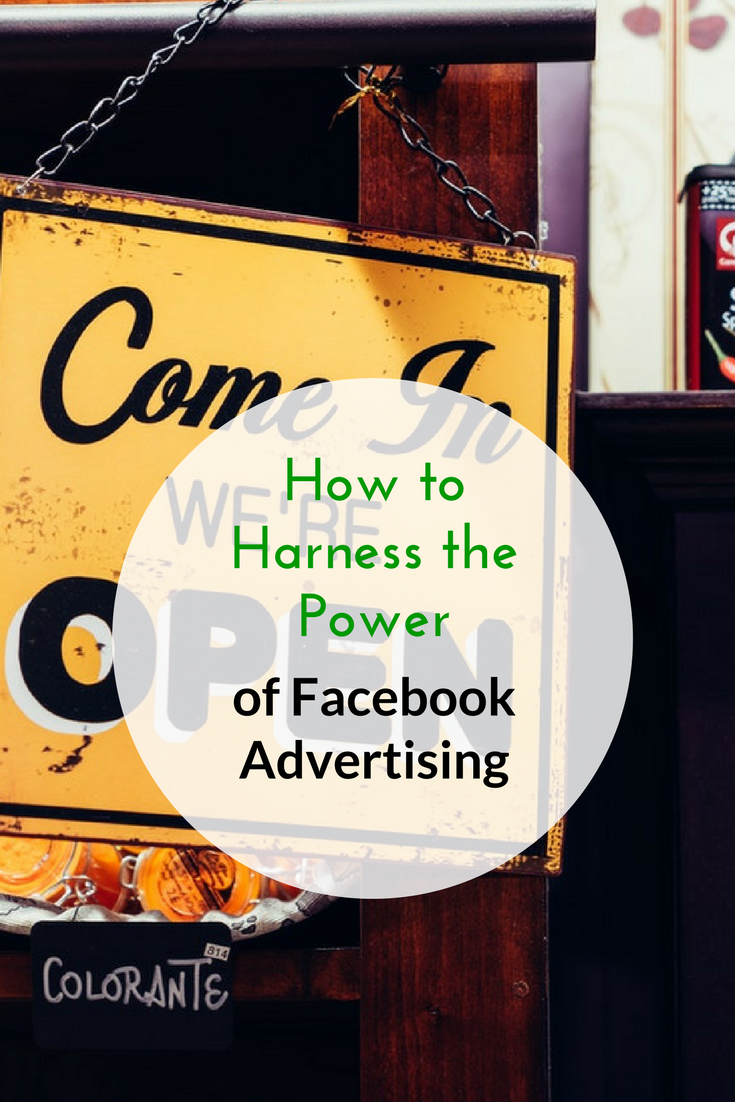 How to Harness the Power of Facebook Advertising
