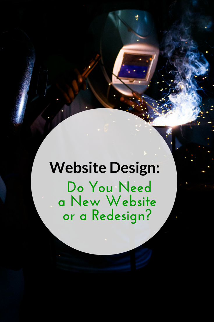 Website Design: Do You Need a New Website or a Redesign?