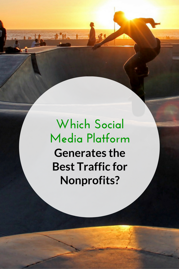 What Social Media Platform Generates the Best Traffic for Nonprofits?.png