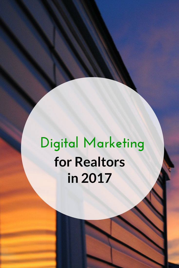 Digital Marketing for Realtors in 2017