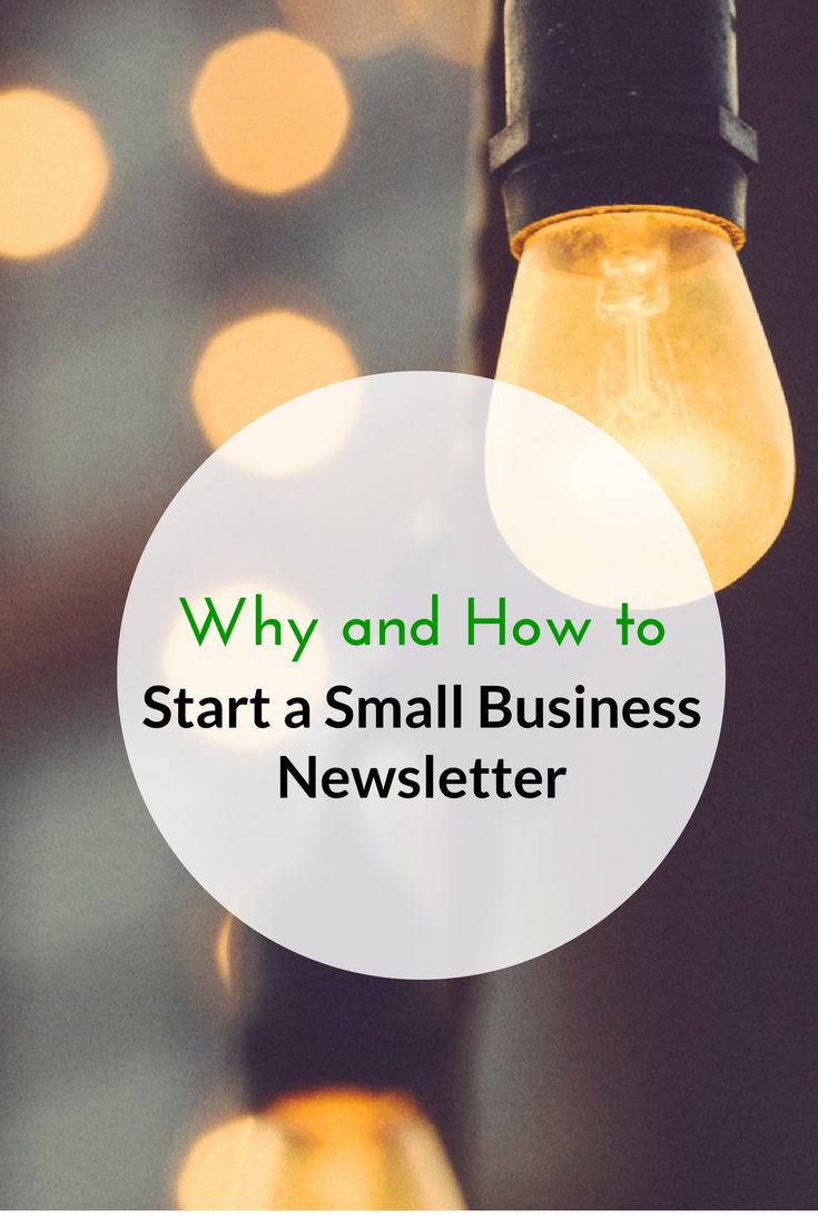 Why and How to Start a Small Business Newsletter