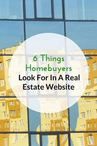 6 Things Homebuyers Look For In A Real Estate Website