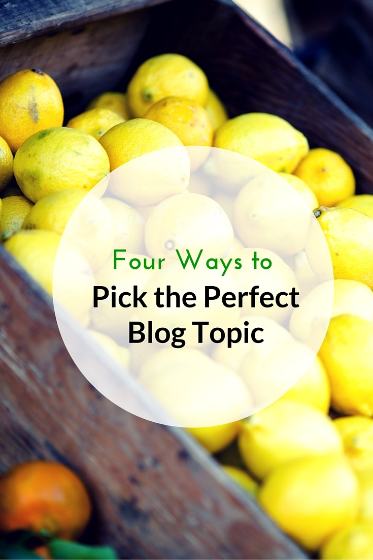 4 Ways To Choose A Blog Topic