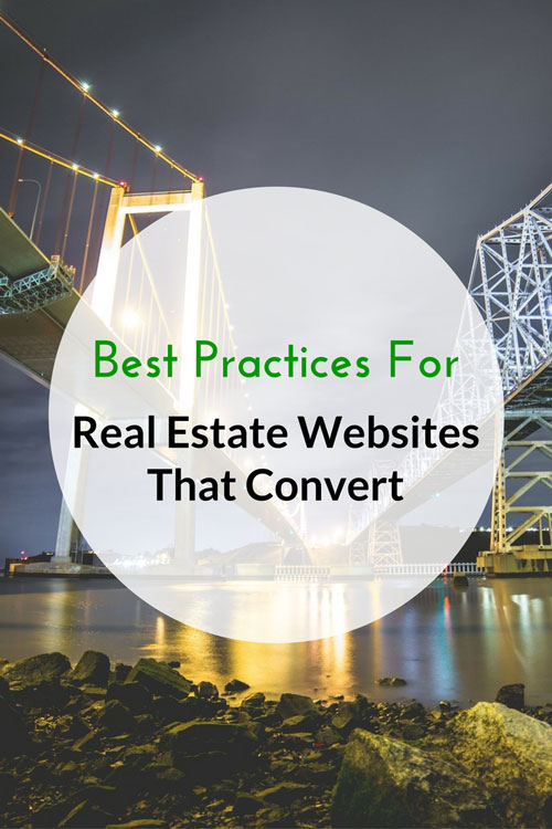 Best Practices For Real Estate Websites That Convert