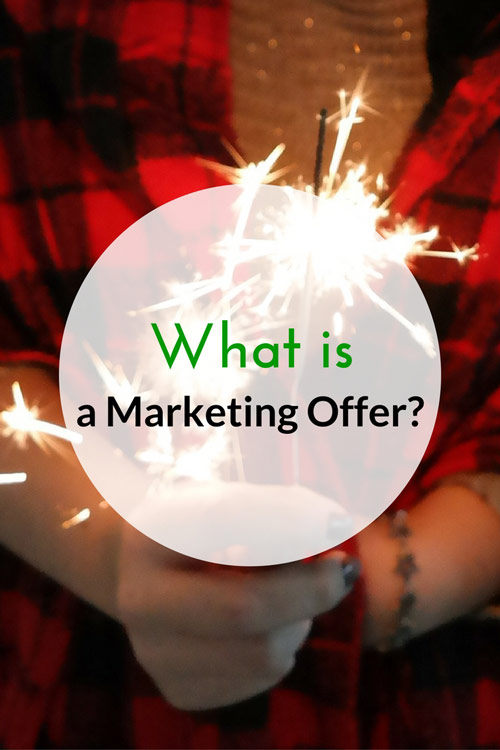 What is a Marketing Offer?