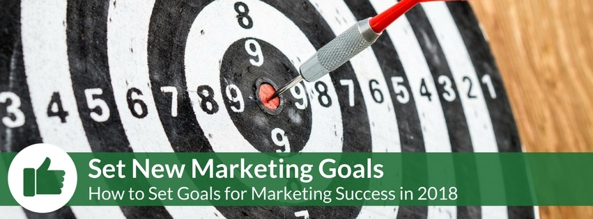 Set Goals for Marketing Success in 2018