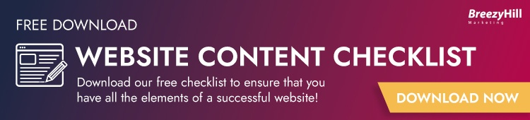 Download our free website content checklist to ensure that you have all the elements of a successful website.